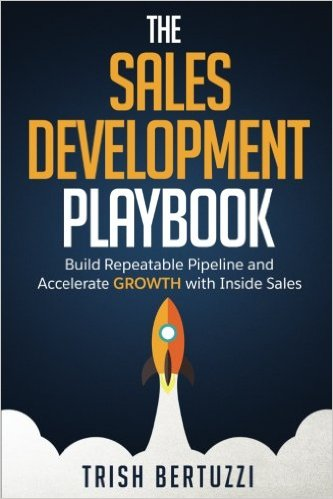 Sales Development Playbook — Trish Bertuzzi