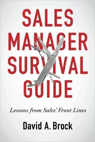 Sales Manager Survival Guide – David Brock