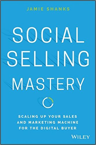 Social Selling Mastery – Jamie Shanks