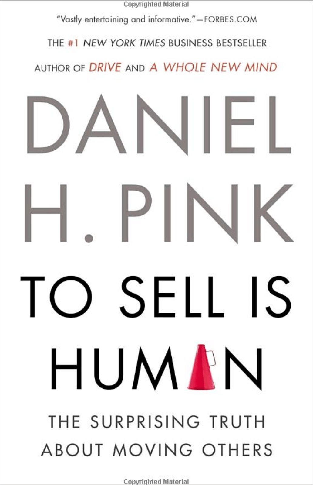 """To Sell Is Human: The Surprising Truth About Moving Others"" by Daniel H. Pink_Saleslabel.com"