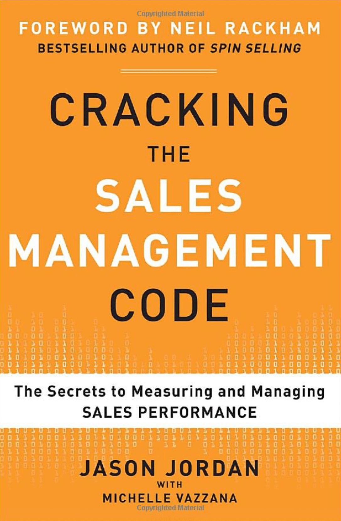"""Cracking the Sales Management Code: The Secrets to Measuring and Managing Sales Performance"" by Jason Jordan and Michelle Vazzana_Saleslabel.com"