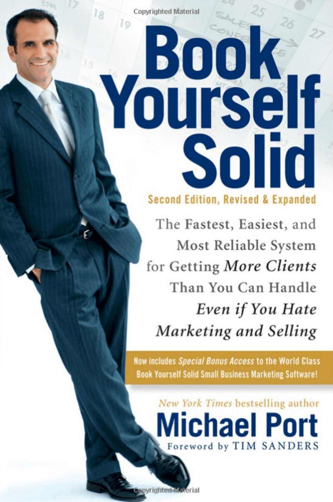 """Book Yourself Solid: The Fastest, Easiest, and Most Reliable System for Getting More Clients Than You Can Handle Even if You Hate Marketing and Selling"" by Michael Port_Saleslabel.com"