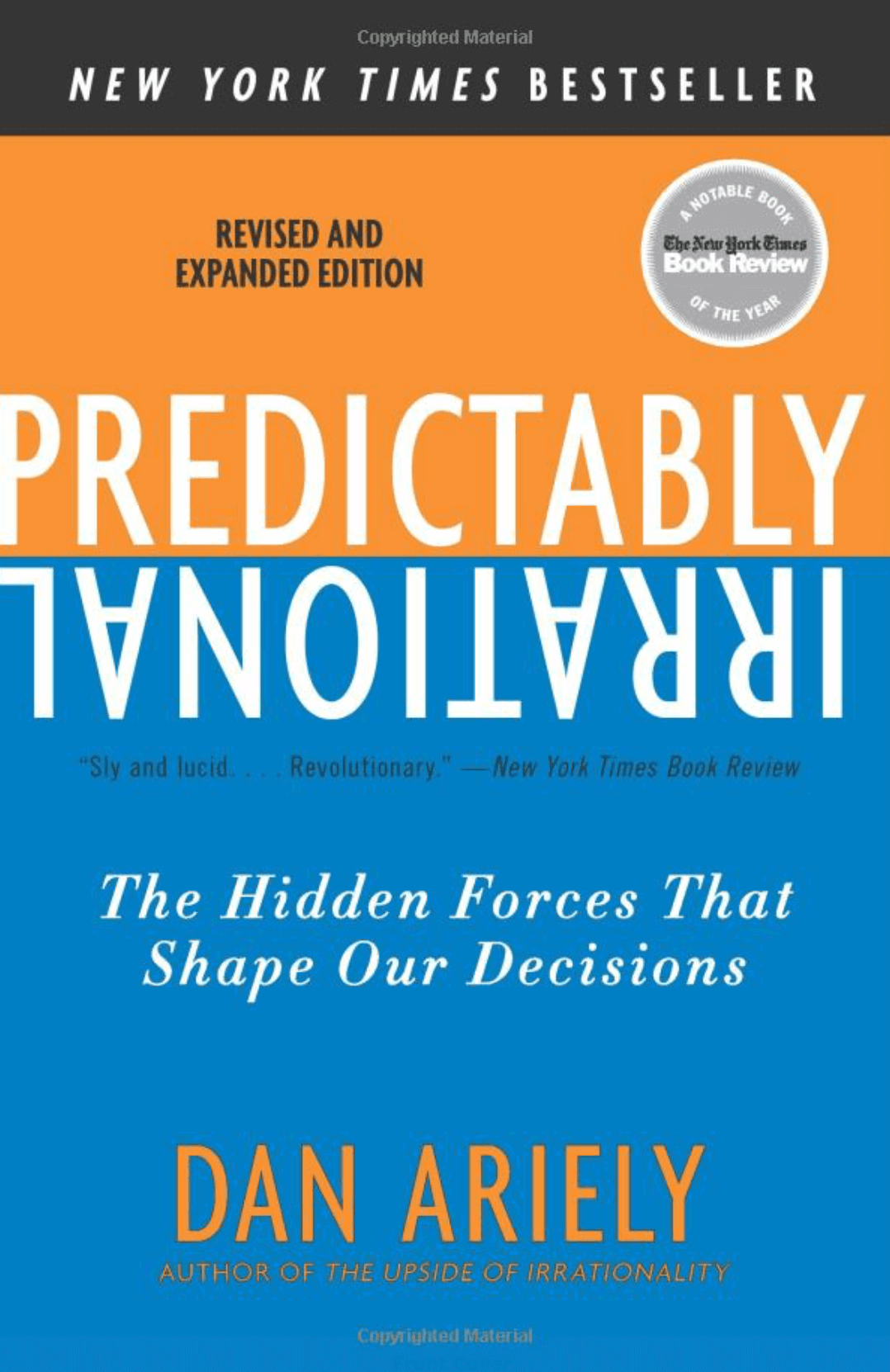 """Predictably Irrational, Revised and Expanded Edition: The Hidden Forces That Shape Our Decisions"" by Dan Ariely_Saleslabel.com"